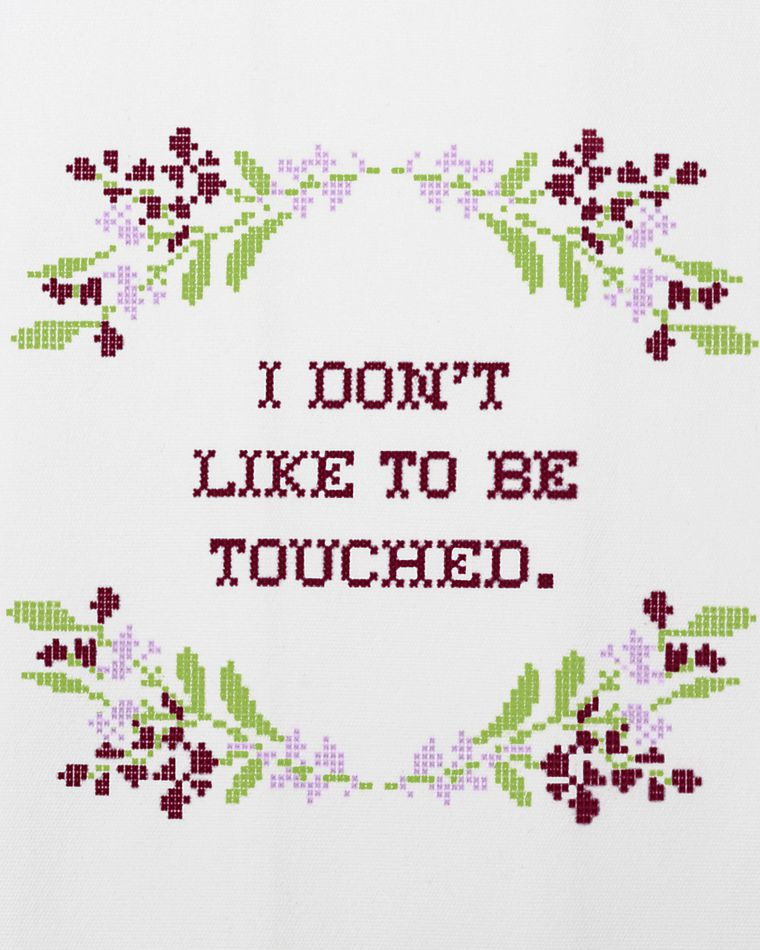 i don't like to be touched tea towel
