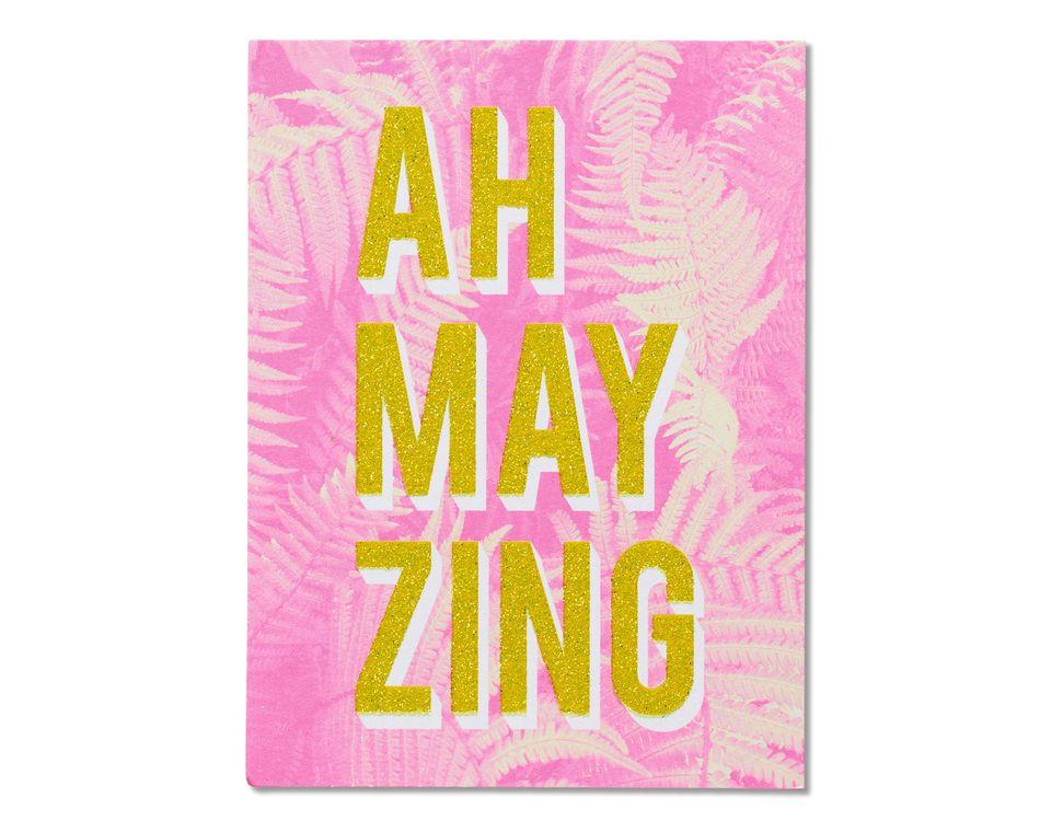 Ah-may-zing Birthday Card