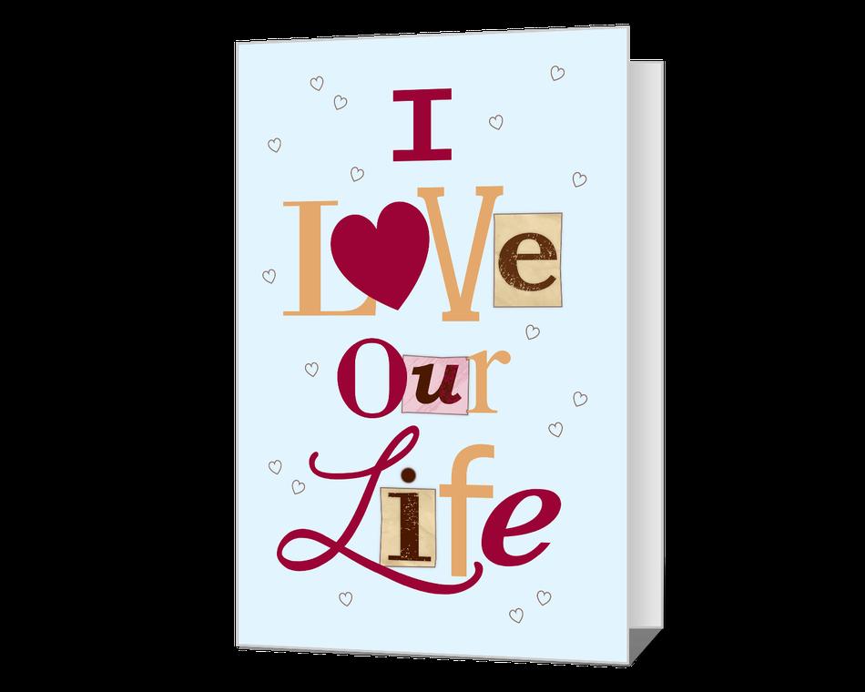 I Love Our Life Printable