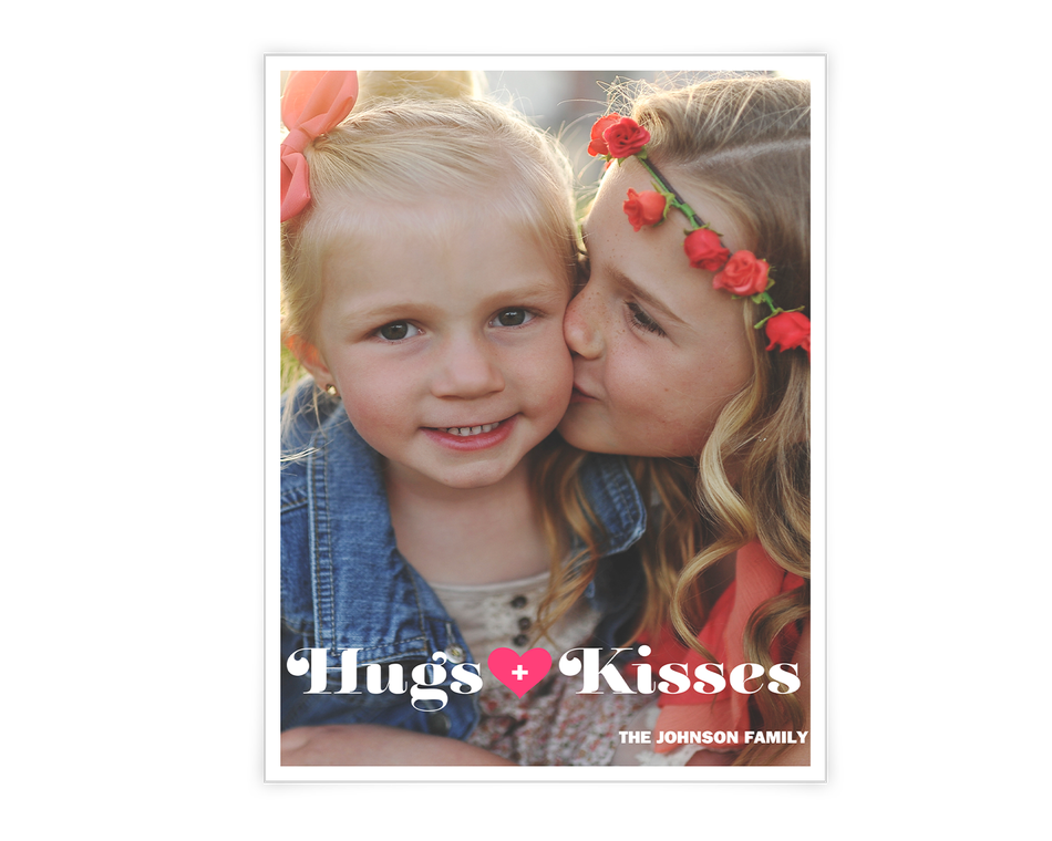 Hugs + Kisses Printable (Add-a-Photo)
