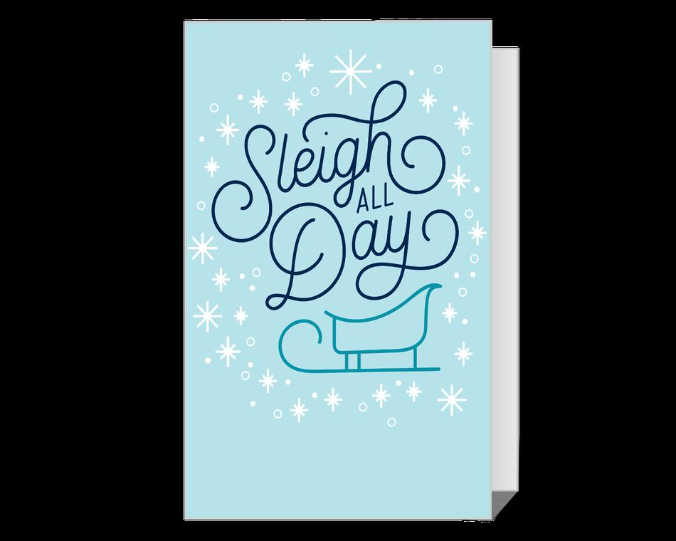 Sleigh All Day Printable