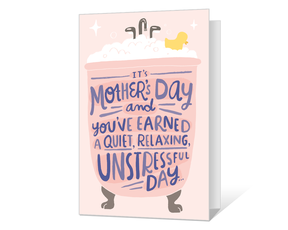 Here's to the Mother's Day You've Earned! Printable